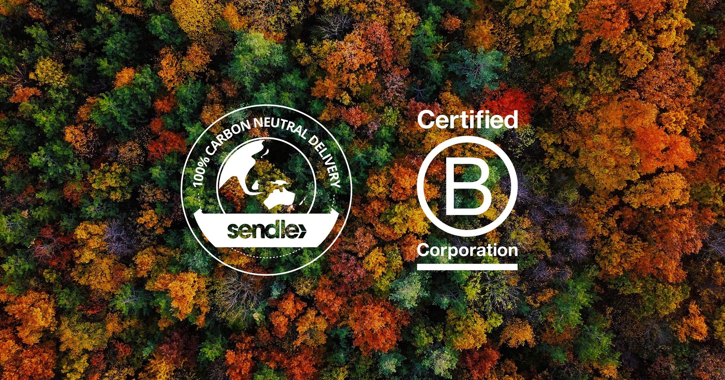 Sendle Carbon Neutral Delivery and B Corp